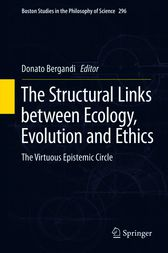 The Structural Links between Ecology, Evolution and Ethics by Donato Bergandi