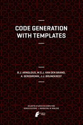 Code Generation with Templates by Jeroen Arnoldus