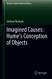 Imagined Causes: Hume's Conception of Objects by Stefanie Rocknak