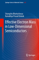 Effective Electron Mass in Low-Dimensional Semiconductors by Sitangshu Bhattacharya