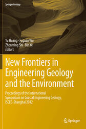 New Frontiers in Engineering Geology and the Environment by Yu Huang