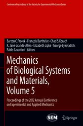 Mechanics of Biological Systems and Materials, Volume 5 by Barton C. Prorok