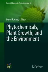 Phytochemicals, Plant Growth, and the Environment by David R Gang