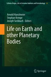 Life on Earth and other Planetary Bodies by Arnold Hanslmeier