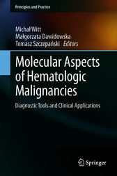 Molecular Aspects of Hematologic Malignancies by Michal Witt