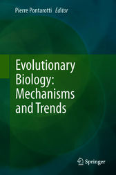 Evolutionary Biology: Mechanisms and Trends by Pierre Pontarotti