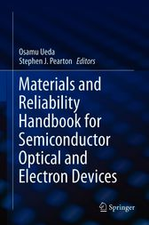 Materials and Reliability Handbook for Semiconductor Optical and Electron Devices by Osamu Ueda