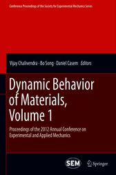 Dynamic Behavior of Materials, Volume 1 by Vijay Chalivendra