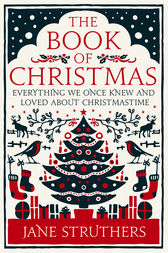 The Book of Christmas by Jane Struthers