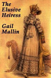 The Elusive Heiress by Gail Mallin