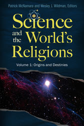 Science and the World's Religions [3 volumes] by Patrick McNamara