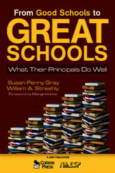 From Good Schools to Great Schools by Susan P. Gray