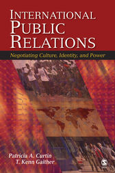 International Public Relations by Patricia A. Curtin