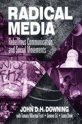 Radical Media by John D. H. Downing