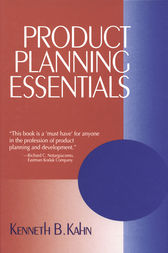 Product Planning Essentials by Kenneth B. Kahn