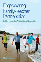 Empowering Family-Teacher Partnerships by Mick Coleman