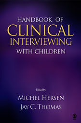 Handbook of Clinical Interviewing With Children by Michel Hersen