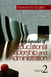Encyclopedia of Educational Leadership and Administration by Fenwick W. English