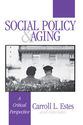 Social Policy and Aging by Carroll L. Estes