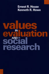 Values in Evaluation and Social Research by Ernest R. House