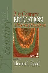 21st Century Education: A Reference Handbook by Thomas L. Good