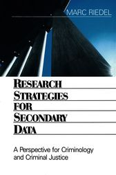 Research Strategies for Secondary Data by Marc Riedel