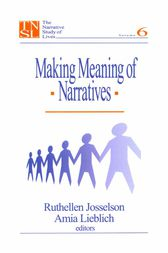 Making Meaning of Narratives by Ruthellen H. Josselson