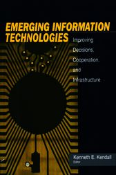 Emerging Information Technology by Kenneth E. Kendall