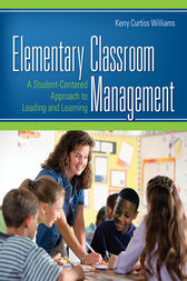 Elementary Classroom Management by Kerry E. Curtiss Williams