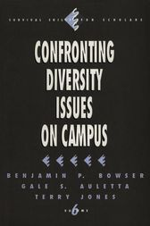 Confronting Diversity Issues on Campus by Benjamin P. Bowser