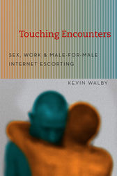 Touching Encounters by Kevin Walby