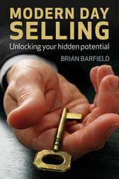 Modern Day Selling by Brian Barfield