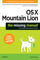 OS X Mountain Lion: The Missing Manual by David Pogue