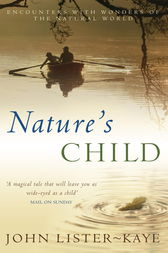 Nature's Child by John Lister-Kaye