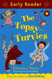 Early Reader: The Topsy-Turvies by Francesca Simon
