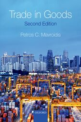 Trade in Goods by Petros C. Mavroidis
