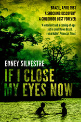 If I Close My Eyes Now by Edney Silvestre