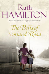 The Bells of Scotland Road by Ruth Hamilton
