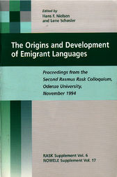 The Origins and Development of Emigrant Languages by Hans Frede Nielsen