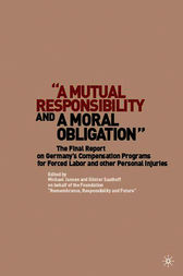 A Mutual Responsibility and a Moral Obligation by Günter Saathoff