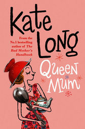 Queen Mum by Kate Long