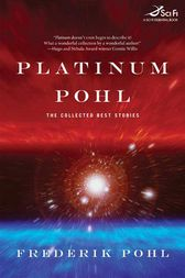 Platinum Pohl by Frederik Pohl