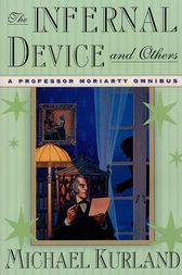 The Infernal Device and Others by Michael Kurland