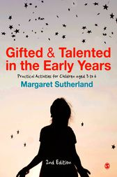 Gifted and Talented in the Early Years by Margaret Sutherland
