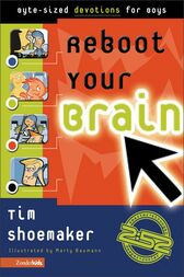 Reboot Your Brain by Tim Shoemaker