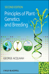 Principles of Plant Genetics and Breeding by George Acquaah