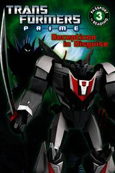 Transformers Prime: Decepticon in Disguise by Katharine Turner