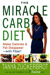The Miracle Carb Diet by Tanya Zuckerbrot