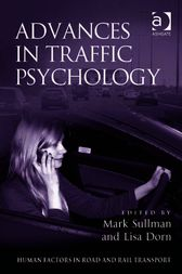 Advances in Traffic Psychology by Lisa Dorn