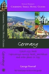 Charming Small Hotel Guides Germany by Fiona Duncan